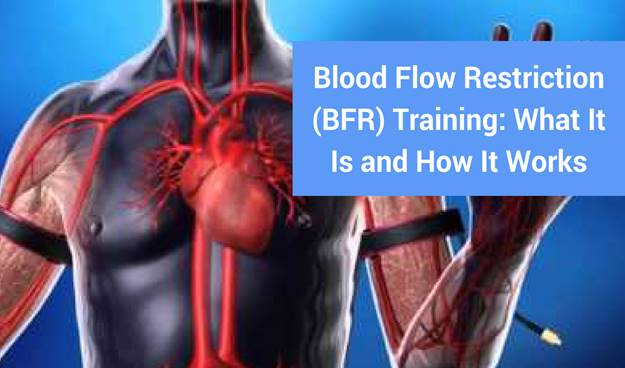 Blood Flow Restriction (BFR) Training: What It Is and How It Works | Modern  Manual Therapy Blog - Manual Therapy, Videos, Neurodynamics, Podcasts,  Research Reviews